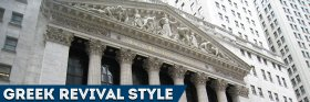 The New York Stock Exchange - Greek Revival style architecture